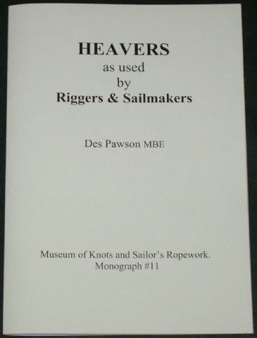 Heavers as used by Riggers & Sailmakers, by Des Pawson